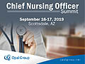 Chief Nursing Officer Summit 2019 from September 16-19, 2019 in Scottsdale, AZ, USA.