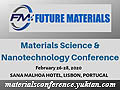 FUTURE MATERIALS 2020 - Material Science & Nanotechnology Conference on February 26-28, 2020 at Sana Malhoa Hotel, Lisbon, Portugal.