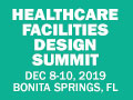 Healthcare Facilities Design Summit 2019 on December 8-10, 2019 at Hyatt Regency Coconut Point Resort and Spa, Bonita Springs, FL, USA.