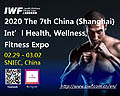 2020 IWF SHANGHAI - The 7th China (Shanghai) Int'l Health, Wellness, Fitness Expo from 29 Feb. to 02 March, 2020 at Shanghai New International Expo Center (SNIEC), Shanghai, China.