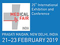 MEDICAL FAIR INDIA 2019 on February 21-23, 2019 at Pragati Maidan, New Delhi, India.