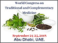World Congress on Traditional and Complementary Medicine from September 24-25, 2018 in Abu Dhabi, UAE.